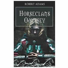 Horseclans Odyssey by Robert Adams (2013, Paperback)