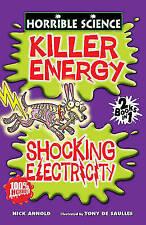 Orribile scienza KILLER energia: e sconvolgente elettricità (TASCABILE) LIBRO NUOVO