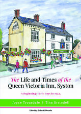 The Life & Times of the Queen Victoria Inn, Syston:  Early Days to 1922
