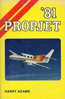 PROPJET '81 by Harry Adams ... Scarce Publication Rare