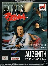 Publicité advertising 1989 Spectacle Compagnie Friends Redha Zenith Radio NRJ