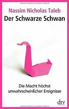 Der Schwarze Schwan: Die Macht höchst unwahrscheinlicher... | Buch | Zustand gut