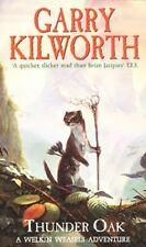 BOOK-Welkin Weasels (1): Thunder Oak,Garry Kilworth