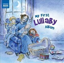 My First Lullaby Album (CD, Feb-2012, Naxos (Distributor))