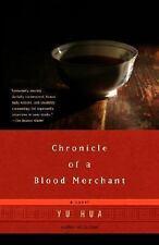 Chronicle of a Blood Merchant by Hua, Yu