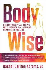 BodyWise : Discovering Your Body's Intelligence for Lifelong Health and Healing…