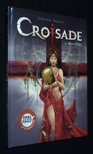 Croisade, T4 : Becs de feu