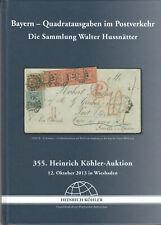 Köhler Katalog  Bayern Quadratausgaben Sammlung Hussnätter