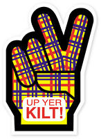 Scottish Car Bumper Window Sticker Decal Vinyl Scotland Tartan Up Yer Kilt Peace