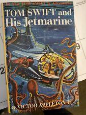 Tom Swift Jr. Ser.: Tom Swift Jr. and His Jetmarine by Victor Appleton (1954, O…