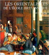 Les orientalistes de l'école britannique, Gerald M. Ackerman