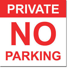 "Private No Parking Sign 8"" x  8"""