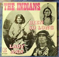 """THE INDIANS⚠️Unplayed⚠️ 7""""-1969-Been So Long/Lady Ann- Elektra INT.80215-France"""