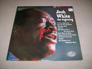 "Josh White – The Beginning - Mercury 12"" Vinyl LP - 1963 - VG"