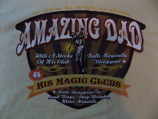 AMAZING DAD T-SHIRT SIZE 2XL  GOLF JOKE Hawaii Crazy Shirts Beer Dyed XXL
