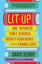 Lit Up : One Reporter. Three Schools. Twenty-Four Books That Can Change Lives...