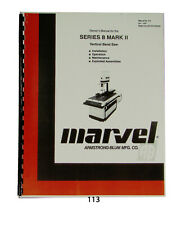 Marvel Series 8 Mark II Band Saw Op, Maint, & Parts Manual #113