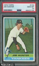 1976 Topps #100 Jim Catfish Hunter Yankees HOF PSA 10 GEM MINT