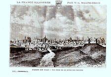 GRAVURE SUR BOIS MALTE BRUN 19è PARIS EN 1620 VUE PRISE DE LA BUTTE DES MOULINS