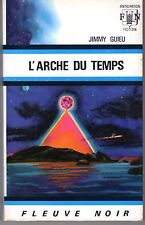 FLEUVE NOIR ANTICIPATION 407 L'ARCHE DU TEMPS JIMMY GUIEU