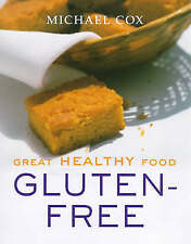 Very Good, Great Healthy Food Gluten-free: Over 100 Recipes Using Easy-to-find I