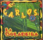 CD CARTONNE 2T CARLOS ( LA COLADEIRA ) TRES BON ETAT DE 2001