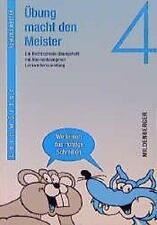 Übung macht den Meister. Rechtschreib-Übungsheft 4. Druckschrift. Grundschule