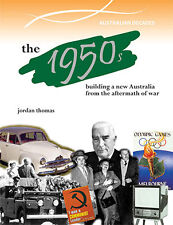 THE 1950s: BUILDING A NEW AUSTRALIA - BOOK  9780864271111
