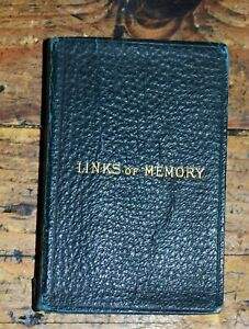 Links Of Memory: A Birthday Register & Daily Text Book - Antique Diary 1881 RARE
