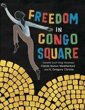USED (LN) Freedom in Congo Square (Charlotte Zolotow Award) by Carole Boston Wea