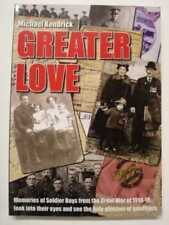 Greater Love by Michael Kendrick (Paperback, 2007)