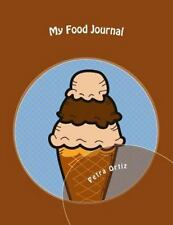 A Cool Journal to Write In: My Food Journal : My Favourite Way to Record...