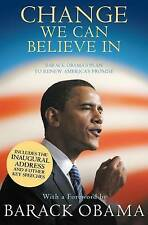 Change We Can Believe in: Barack Obama's Plan to Renew America's Promise, Barack