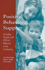Positive Behavioral Support: Including People with Difficult Behavior in the Com