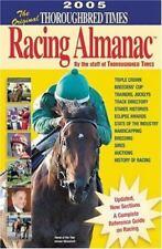 The Original Thoroughbred Times Racing Almanac, 2005 Edition
