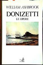 William Ashbrook, Donizetti. Le opere, Ed. EDT, 1987