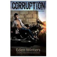 Corruption by Eden Winters (2013, Paperback)