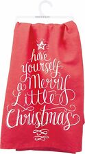 "Tea Towel~Have yourself a Merry Little Christmas~28""~Hand/K itchen/Dish/Bathroom"