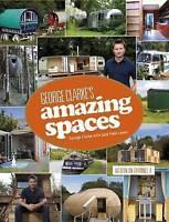 George Clarke's Amazing Spaces by George Clark & Jane Fields NEW BOOK (H/B 2013)