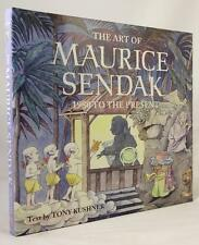 The Art of Maurice Sendak 1980 to the Present by Tony Kushner First edition- Hig