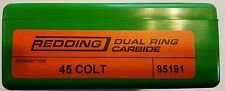 95191 REDDING 45 COLT DUAL RING CARBIDE SIZER - BRAND NEW - FREE SHIPPING