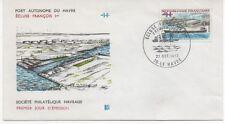 FRANCE 1973.F.D.C.PORT AUTONOME DU HAVRE ECLUSE FRANCOIS 1er. 27/10/73 LE HAVRE