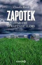 Zapotek und die strafende Hand von Claudia Rusch (2015, Taschenbuch) UNGELESEN