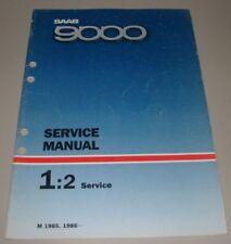 Service Manual Saab 9000 Service Modelljahr 1985 / 1986 Werkstatthandbuch!