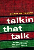 Talkin that talk - Geneva Smitherman - Livre - 331504 - 2297602
