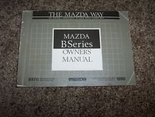 1990 Mazda B-Series Truck User Guide Owner Manual B2200 2.2L 4Cyl
