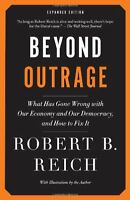 Beyond Outrage: Expanded Edition: What has gone wr