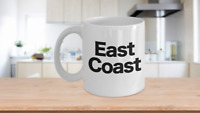 East Coast Mug White Coffee Cup Funny Gift for New York Girl Philly Proud North