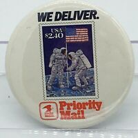 """Vintage US Post Office Button Pinback """"We Deliver"""" Moon Landing Priority Mail"""