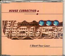 HOUSE CONNECTION - i want your love   4 trk MAXI CD 1995